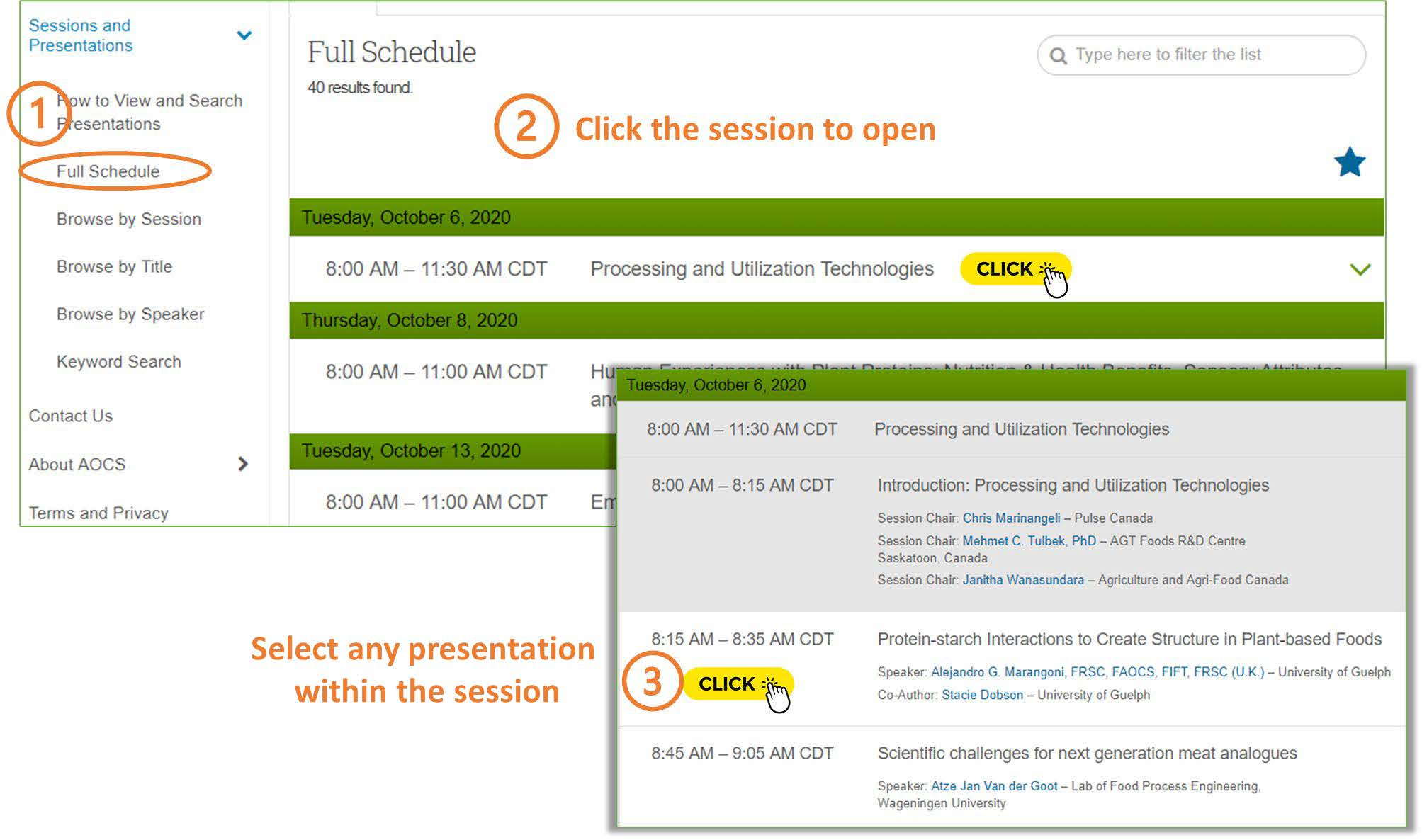 Use the left hand navigation to open the full schedule, click a session to open a list of presentations and click a presentation to open a presentation pop-up