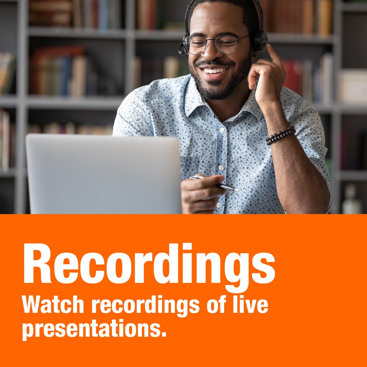 Watch recordings