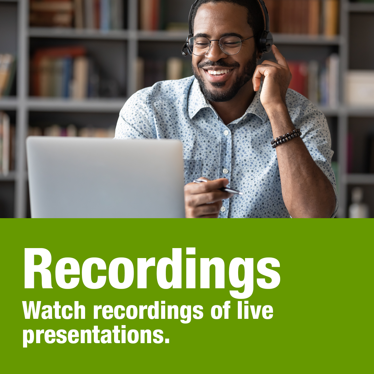 Watch recordings